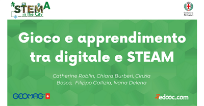Gioco e apprendimento tra digitale e STEAM