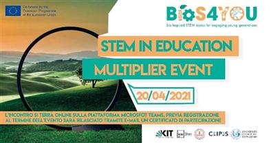 "STEM IN EDUCATION – ""Bios4YOU"" MULTIPLIER EVENT"