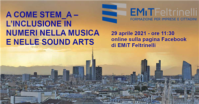 A come STEM_A - L'inclusione in numeri nella musica e nelle sound arts