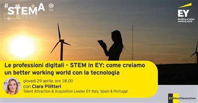 Le professioni digitali - STEM in EY: come creiamo un better working world con la tecnologia